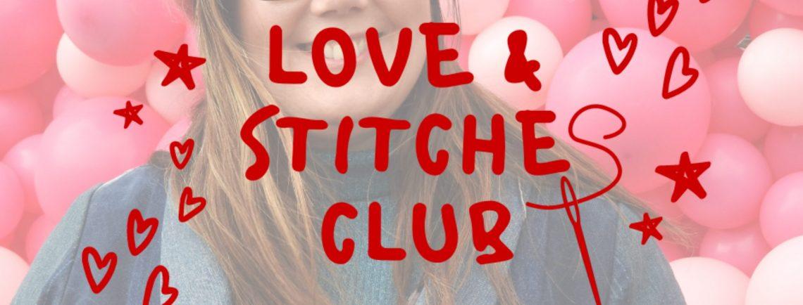 Love & Stitches Club