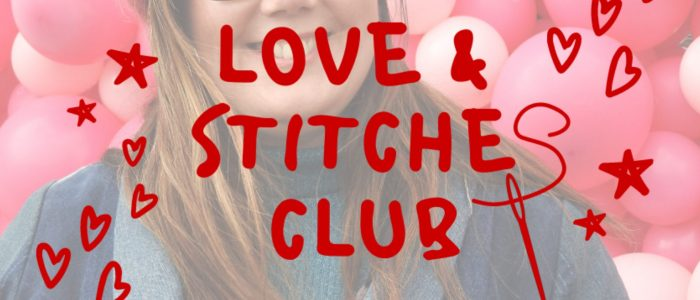 Love & Stitches Club